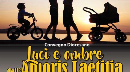 LUCI E OMBRE DELL'AMORIS LAETITIA. CONVEGNO DIOCESI LUCERA TROIA